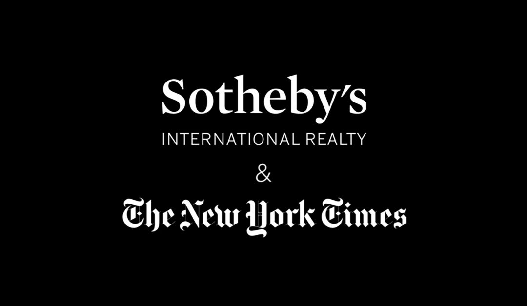 SOTHEBY'S INTERNATIONAL REALTY AND THE NEW YORK TIMES