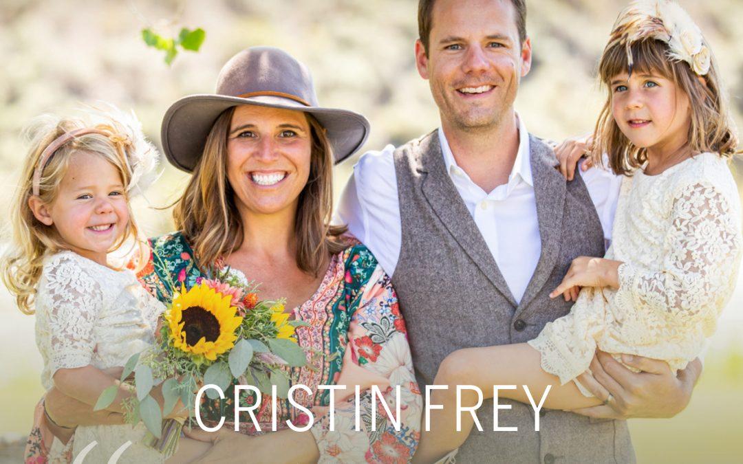 WHO WE ARE – CRISTIN FREY